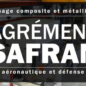 Agrement SAFRAN ORATECH usinage