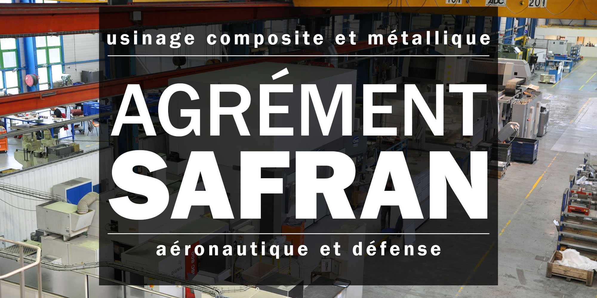 Agrement SAFRAN ORATECH usinage